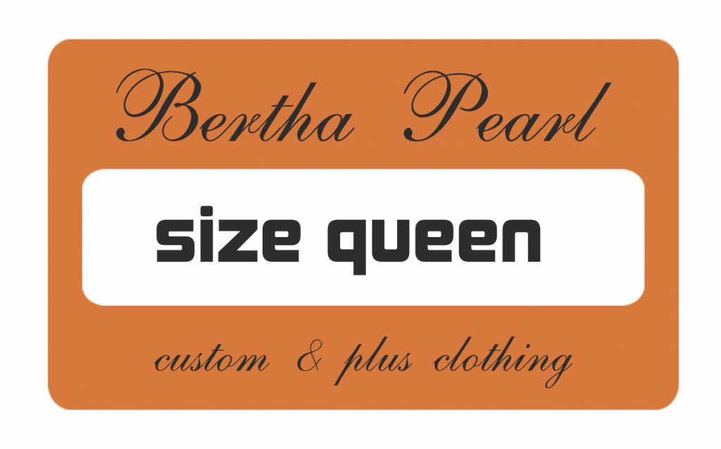 Bertha Pearl: Size Queen